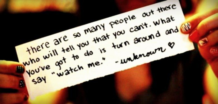 Don't listen to those naysayers!