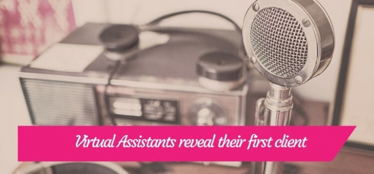 Virtual Assistant reveal their first client